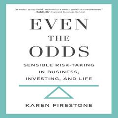 Even the Odds by Karen Firestone audiobook