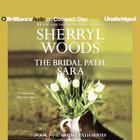 The Bridal Path: Sara by Sherryl Woods