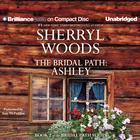 The Bridal Path: Ashley by Sherryl Woods