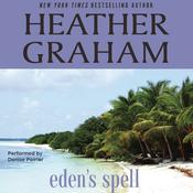 Eden's Spell by  Heather Graham audiobook