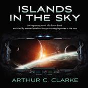 Islands in the Sky by  Arthur C. Clarke audiobook