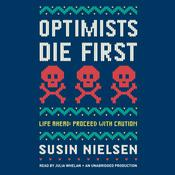 Optimists Die First by  Susin Nielsen audiobook