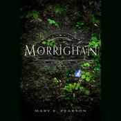 Morrighan by  Mary E. Pearson audiobook