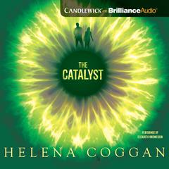 The Catalyst by Helena Coggan