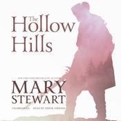 The Hollow Hills by  Mary Stewart audiobook