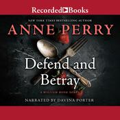 Defend and Betray by  Anne Perry audiobook