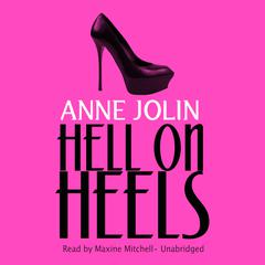 Hell on Heels by Anne Jolin audiobook