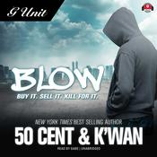Blow by  K'wan audiobook