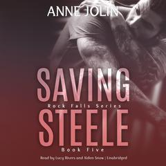 Saving Steele by Anne Jolin audiobook