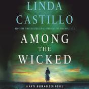 Among the Wicked by  Linda Castillo audiobook