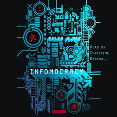 Infomocracy by Malka Older audiobook