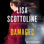 Damaged by  Lisa Scottoline audiobook