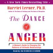 The Dance of Anger by  Harriet Lerner PhD audiobook