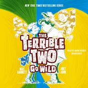 The Terrible Two Go Wild by  Jory John audiobook