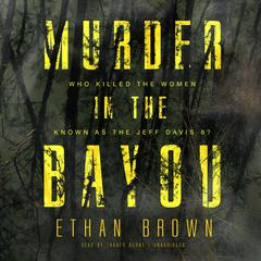 Murder in the Bayou by Ethan Brown audiobook