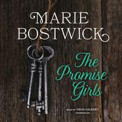 The Promise Girls by  Marie Bostwick audiobook