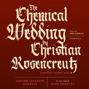 The Chemical Wedding by Christian Rosencreutz by  John Crowley audiobook