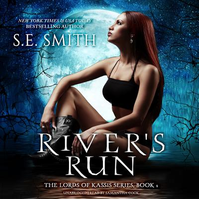 River's Run by S.E. Smith audiobook