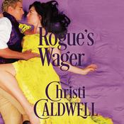 The Rogue's Wager by  Christi Caldwell audiobook