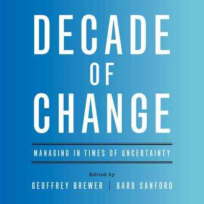 Decade of Change by Geoffrey  Brewer audiobook