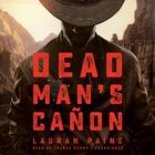 Dead Man's Cañon by Lauran Paine