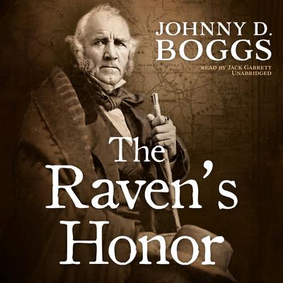 The Raven's Honor  by Johnny D. Boggs audiobook