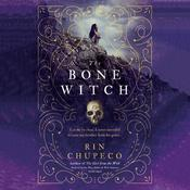 The Bone Witch by  Rin Chupeco audiobook