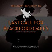 Last Call for Blackford Oakes by  William F. Buckley Jr. audiobook