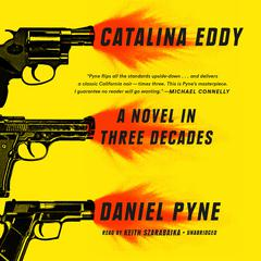 Catalina Eddy by Daniel Pyne audiobook