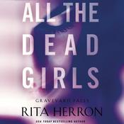 All the Dead Girls by  Rita Herron audiobook