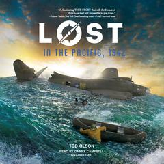 Lost in the Pacific, 1942 by Tod Olson audiobook