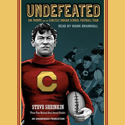 Undefeated by Steve Sheinkin audiobook