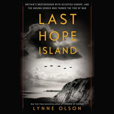 Last Hope Island by Lynne Olson audiobook