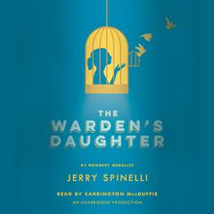 The Warden's Daughter by Jerry Spinelli audiobook