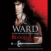 Blood Vow by  J. R. Ward audiobook