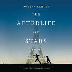 The Afterlife of Stars by Joseph Kertes audiobook