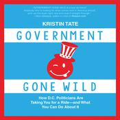 Government Gone Wild by  Kristin Tate audiobook