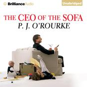 The CEO of the Sofa by  P. J. O'Rourke audiobook