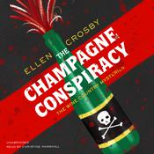 The Champagne Conspiracy by  Ellen Crosby audiobook