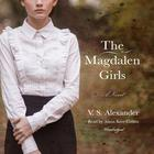 The Magdalen Girls by V. S. Alexander