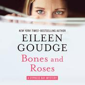Bones and Roses by  Eileen Goudge audiobook