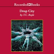 Drop City by  T. C. Boyle audiobook