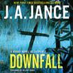 Downfall by J. A. Jance