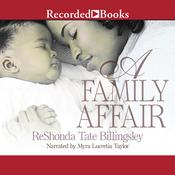 A Family Affair by  ReShonda Tate Billingsley audiobook