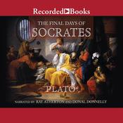 The Final Days of Socrates by  Plato audiobook