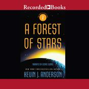 A Forest of Stars by  Kevin J. Anderson audiobook