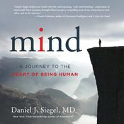 Mind by  Daniel J. Siegel MD audiobook