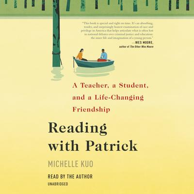 Reading with Patrick by Michelle Kuo audiobook