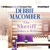The Sheriff Takes a Wife by  Debbie Macomber audiobook