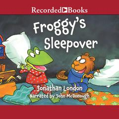 Froggy's Sleepover by Jonathan London audiobook